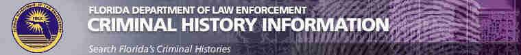 Florida Criminal Records - FDLE Department of Law Enforcement